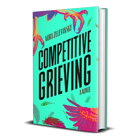 Editor's Pick: Competitive Grieving By Nora Zelevansky